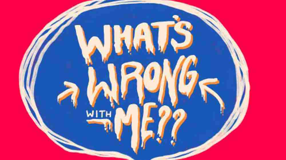 Interviewing the Director of WHAT'S WRONG WITH ME?